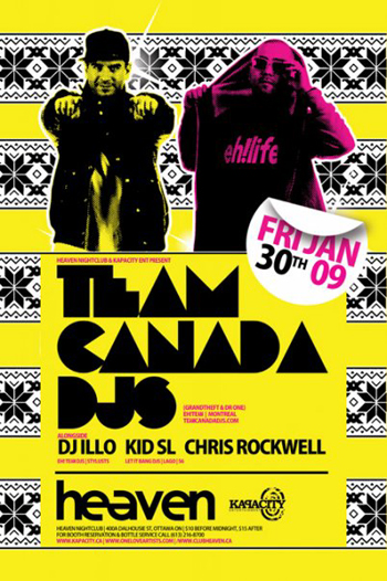 TEAM CANADA DJ'S, DJ ILLO + CHRIS ROCKWELL @ Heaven