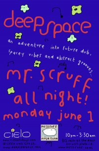 Deep Space featuring Mr. Scruff all night!