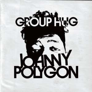 Johnny Polygon - Group Hug EP