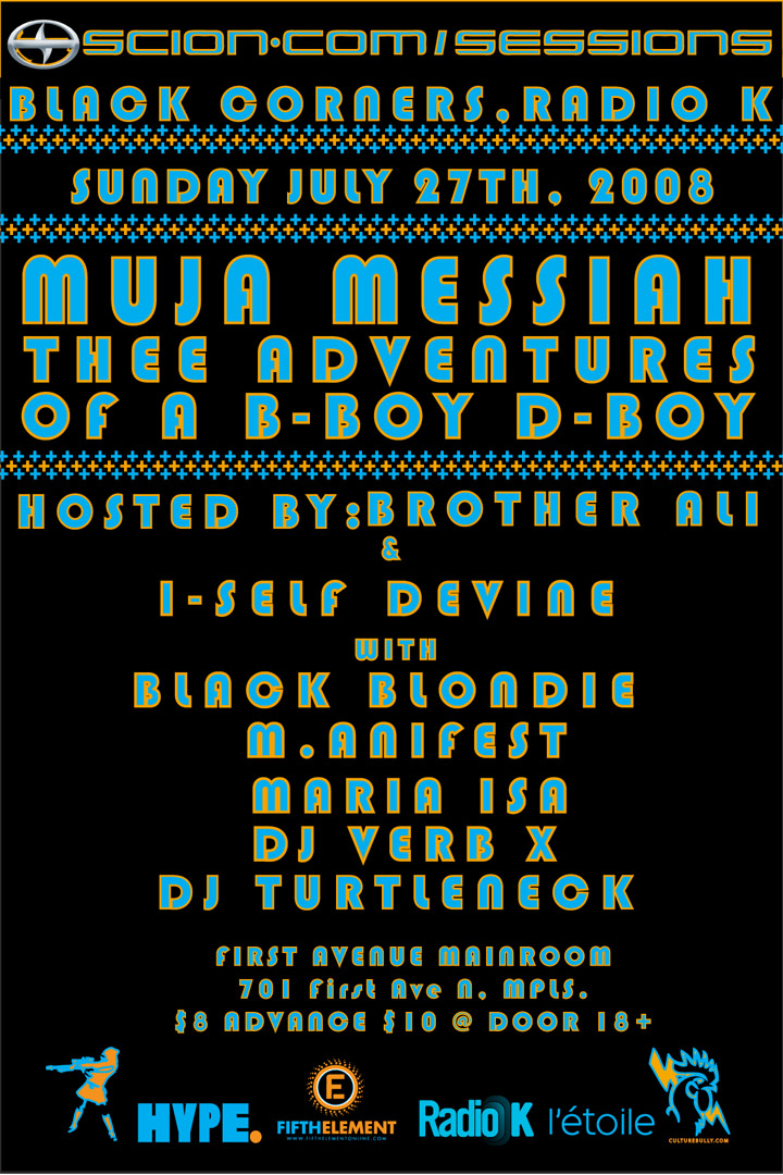 Black Corners and Radio K: Muja Messiah-Thee Adventures and a B-Boy D-Boy Album Release Party